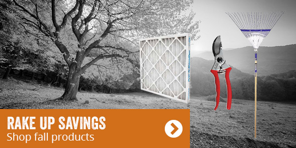 Rake up savings. Shop fall products.